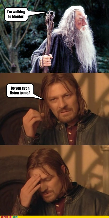 Game of Thrones gandalf meme mordor the internets