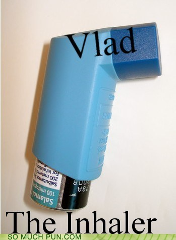 Hall of Fame impaler inhaler literalism name similar sounding vlad vlad the impaler - 5607442944