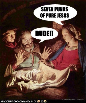 baby dude historic lols jesus religion religious seven seven pounds whoa - 5607522304