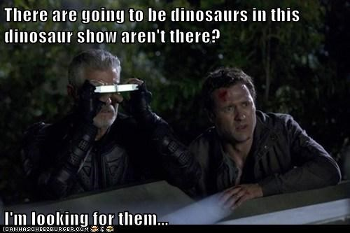 There are going to be dinosaurs in this dinosaur show aren't there? I'm looking for them...
