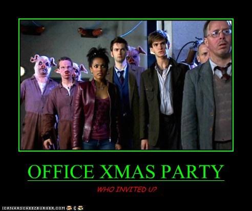 OFFICE XMAS PARTY WHO INVITED U?