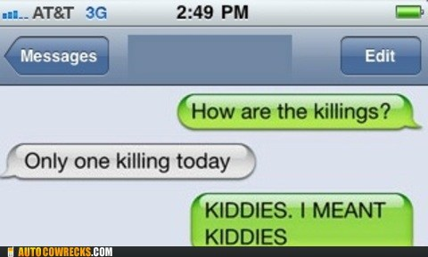 auto correct children kiddies killings serial killer - 5614002688
