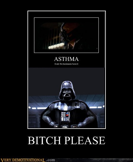 asthma,darth vader,hilarious,please,wtf