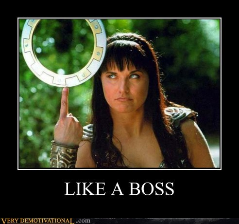 Like a Boss Lucy Lawless Pure Awesome Xena