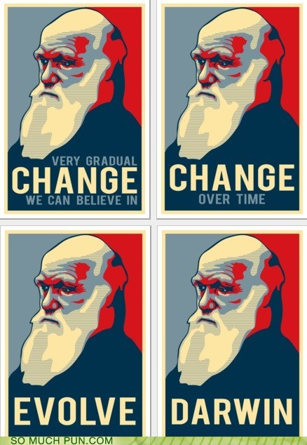 Ad campaign change charles darwin Darwin endorsement evolution Hall of Fame obama politics poster stylized