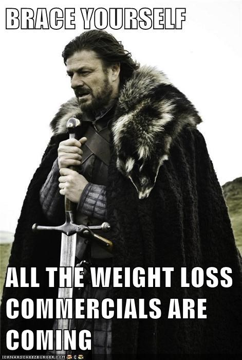 brace yourself new years weight loss Winter Is Coming