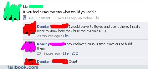 egypt,pyramids,time machine,time travel,witty reply