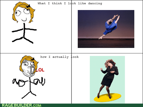 dancing expectations vs reality lol Rage Comics - 5618483200