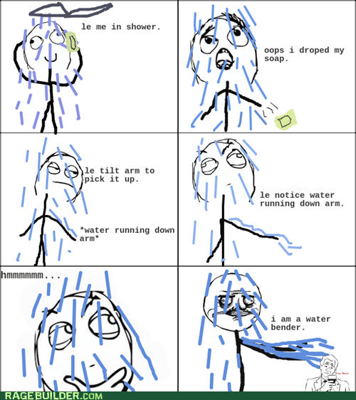Rage Comics shower water water bender - 5618730496