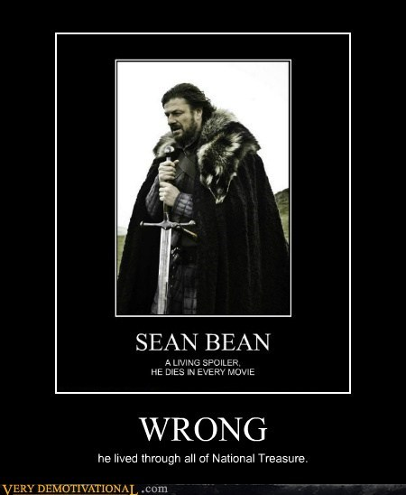 died,hilarious,national treasure,sean bean