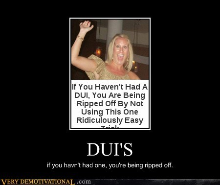 dui hilarious makes sense ripped off seems legit - 5620574720