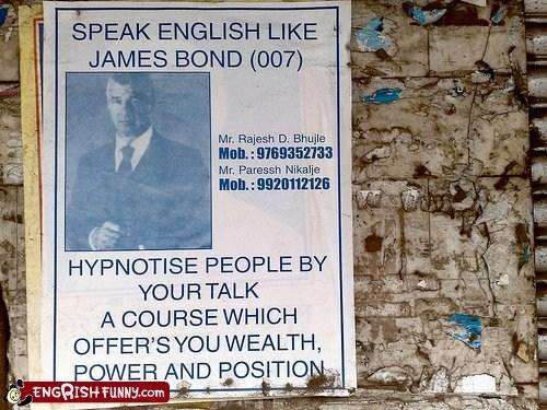 engrish funny g rated Hall of Fame james bond not quite secret agents speaking English translation - 5621300736