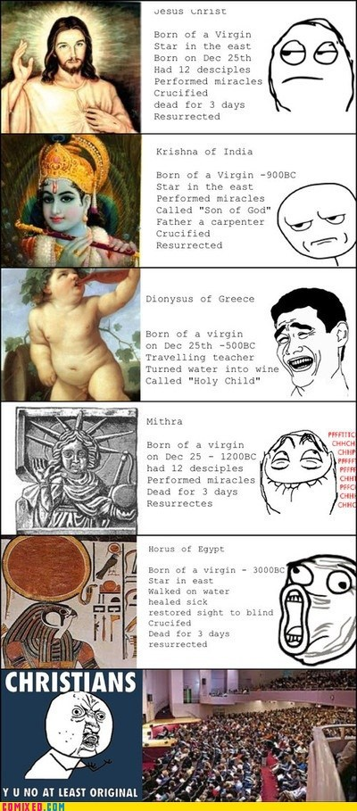 christians,history,lol,the internets,unoriginal,Y U NO