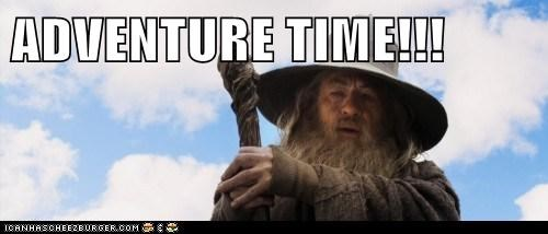 adventure time,gandalf,hobbit,ian mckellan,The Hobbit,what time is it,wizard