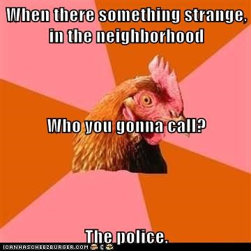 anti joke chicken birds chickens Ghostbusters jokes lyrics police Songs - 5622743552