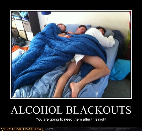 alcohol bed blackout hilarious sexy times