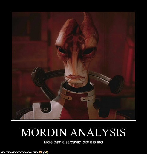 MORDIN ANALYSIS More than a sarcastic joke it is fact
