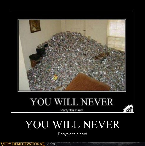 cans hilarious never recycle wtf - 5624325120
