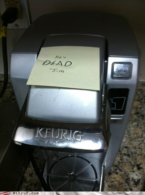 coffee machine,g rated,hes-dead,M thru F,mr-coffee,Office,Star Trek,work
