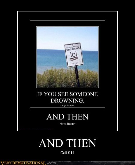 bacon drowning hilarious lol sign - 5624866304