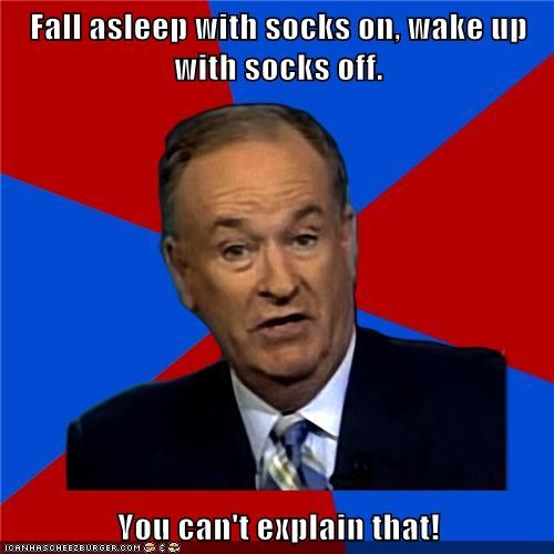 bill-oreilly,fall asleep,off,on,socks