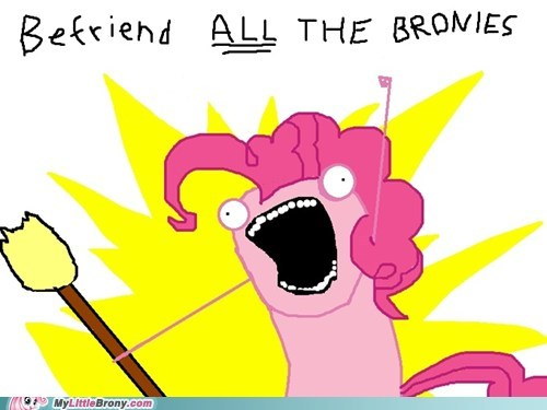 all the things Bronies friend requests friends meme new year - 5625659136