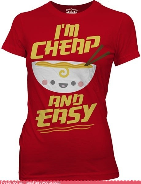 cheap,cute,easy,ramen,shirt,soup