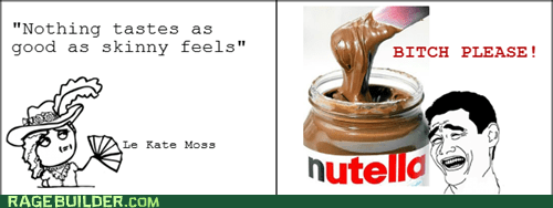 Kate Moss like a lady nutella Rage Comics skinny - 5625741568