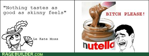 Kate Moss like a lady nutella Rage Comics skinny - 5625741568