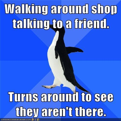 friend,not there,socially awkward penguin,talking,walk