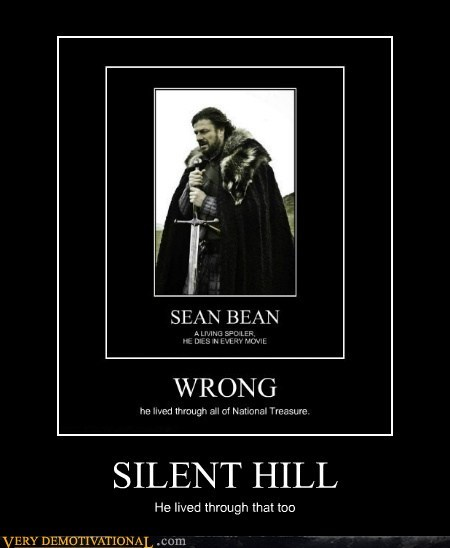 hilarious,Movie,sean bean,silent hill