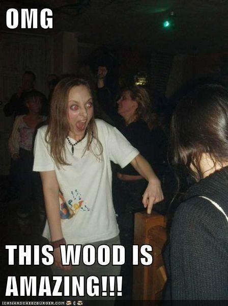 amazing best of week derp wood yelling - 5629958912