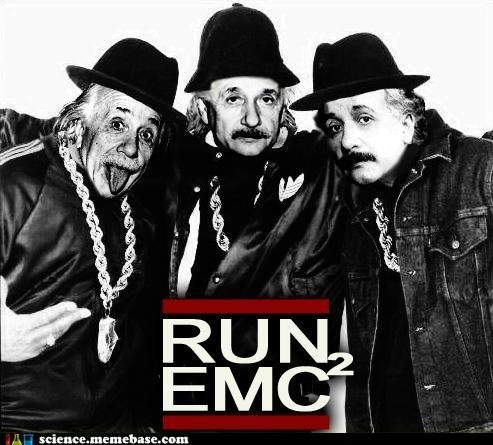 emc2,einstein,hip hop,Memes,Professors,Run DMC