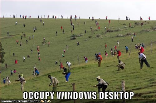 OCCUPY WINDOWS DESKTOP