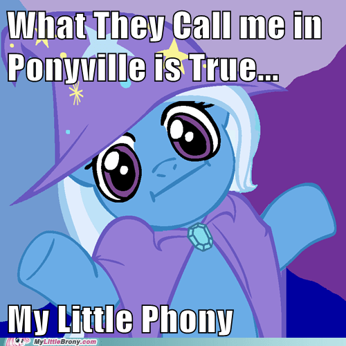 lame pun trixie magic meme my little phony trixie - 5631727872