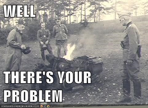 black and white,burning,fire,historic lols,military,on fire,oops,theres-your-problem
