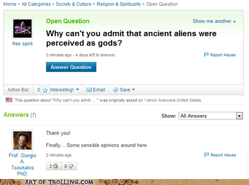 Aliens ancient aliens meme Yahoo Answer Fails - 5634367488