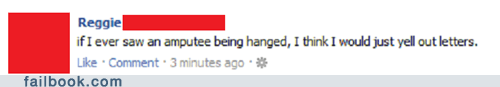 amputee facebook failbook g rated hangman witty status
