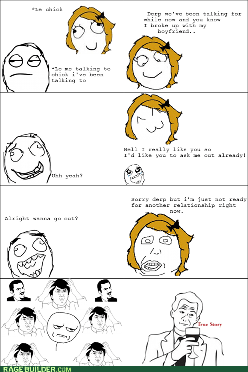 are you kidding me,dating,Rage Comics,relationships,true story,wtf