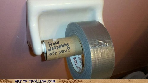 best of week,desperate,duct tape,IRL,Memes,toilet paper