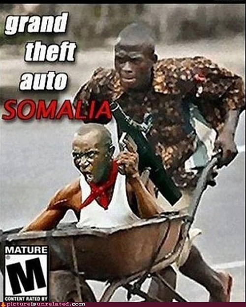 best of week Grand Theft Auto seems legit somalia wtf - 5640707072