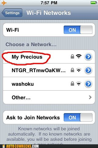 gollum,my precious,networks,wifi,wi-fi,wireless