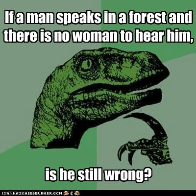 Forest man philosoraptor sex woman wrong - 5641134336
