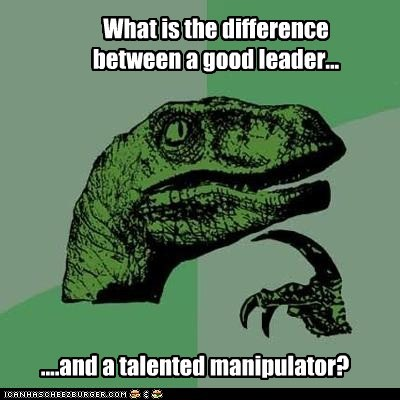 difference good manipulator philosoraptor talented