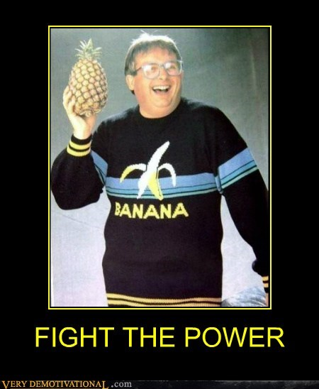 banana fight the power hilarious man pinapple wtf - 5641745408