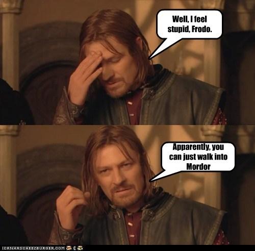 Boromir Frodo Baggins Lord of the Rings mordor sean bean simply walk - 5643186432