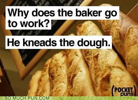 bread cliché dough Hall of Fame kneads needs old joke is old