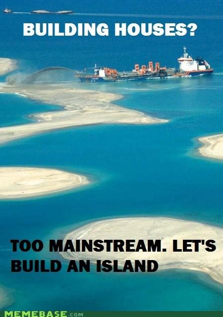 house island mainstream Memes - 5644870400