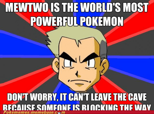 elite four,meme,Memes,mewtwo,professor oak