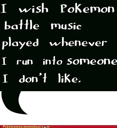 Battle best of week IRL leer Pokémemes pokemon battle music real world rival - 5645731584
